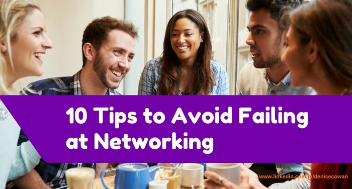 10 Tips to Avoid Failing at Networking
